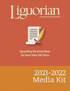Liguorian Magazine 2021-2022 Media Kit
